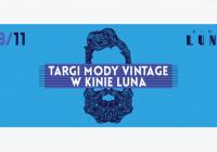 Targi Mody Vintage w Kinie Luna/28.11.2015