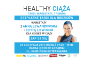 Targi Healthy Ciąża/22.11.2015